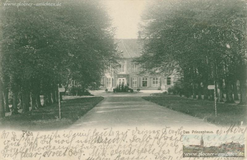 Plön - Das Prinzenhaus 1904