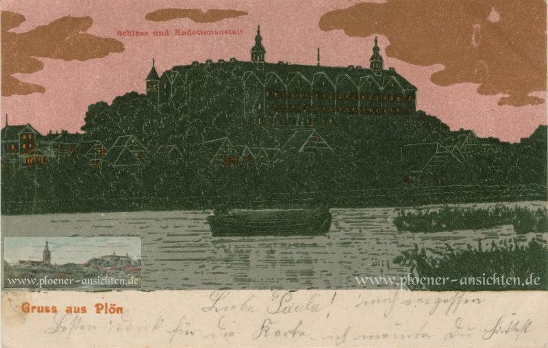 Gruss aus Plön - Schloss und Kadettenanstalt - 1905