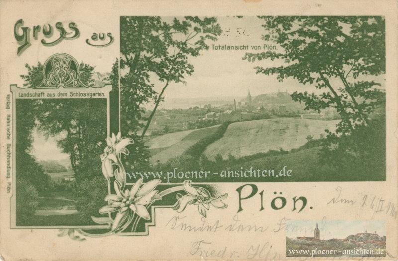 Gruss aus Plön - Totalansicht und Schlossgarten - 1900